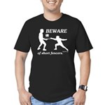 Beware of Short Fencers Men's Fitted T-Shirt (dark