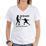 Beware of Short Fencers Women's V-Neck T-Shirt