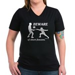 Beware of Short Fencers Women's V-Neck Dark T-Shir
