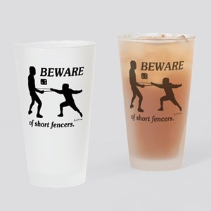 Beware of Short Fencers Drinking Glass