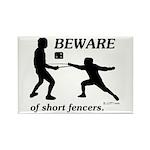Beware of Short Fencers Rectangle Magnet