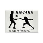 Beware of Short Fencers Rectangle Magnet (10 pack)