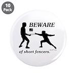 Beware of Short Fencers 3.5