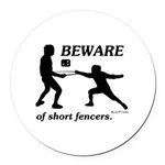 Beware of Short Fencers Round Car Magnet