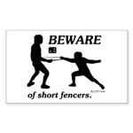 Beware of Short Fencers Sticker (Rectangle 50 pk)