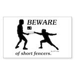Beware of Short Fencers Sticker (Rectangle 50 pk)