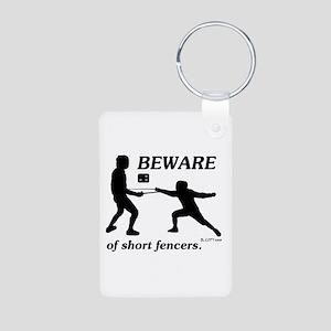 Beware of Short Fencers Aluminum Photo Keychain
