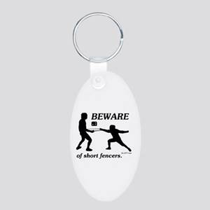 Beware of Short Fencers Aluminum Oval Keychain