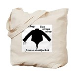 Straitjacket Tote Bag
