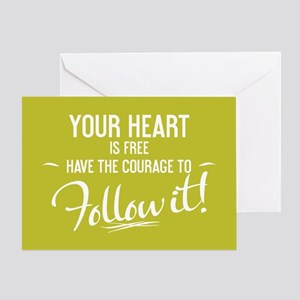 Your Heart Is Free Greeting Card