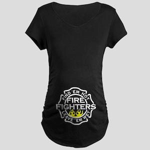 Find 'em hot, leave 'em wet! Maternity Dark T-Shir