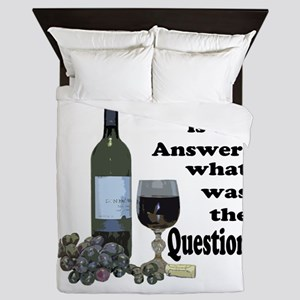 Wine is the answer ~ what was the question? Queen