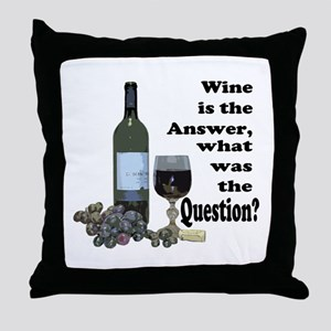 Wine is the answer ~ what was the question? Throw
