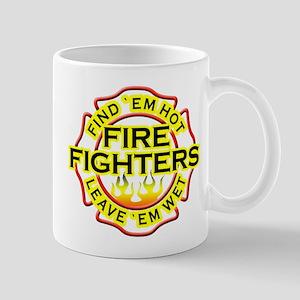 Find 'em hot, leave 'em wet! Mug