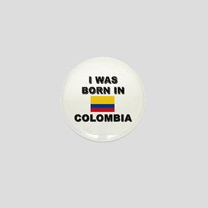 I Was Born In Colombia Mini Button