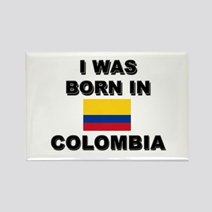 I Was Born In Colombia Rectangle Magnet