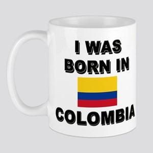 I Was Born In Colombia Mug
