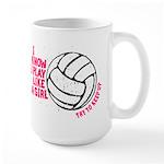 Play Volleyball Like a Girl Large Mug