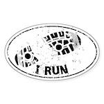 I Know I Run Like a Girl Sticker (Oval)