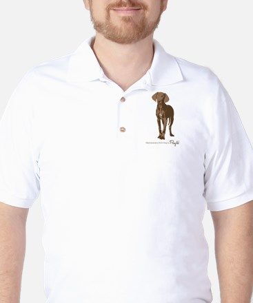 Weimaraners think theyre People! Golf Shirt