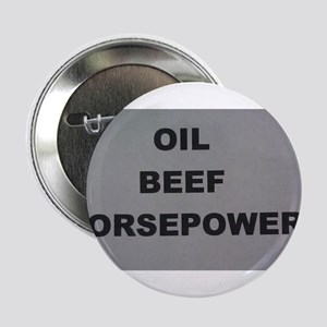 """Oil Beef HP 2.25"""" Button"""