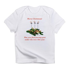 Fencing Christmas Infant T-Shirt