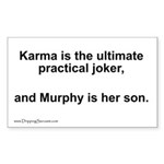 Karma, the ultimate joker... Rectangle Sticker