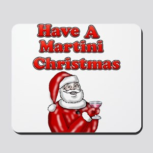 Have A Martini Christmas Mousepad