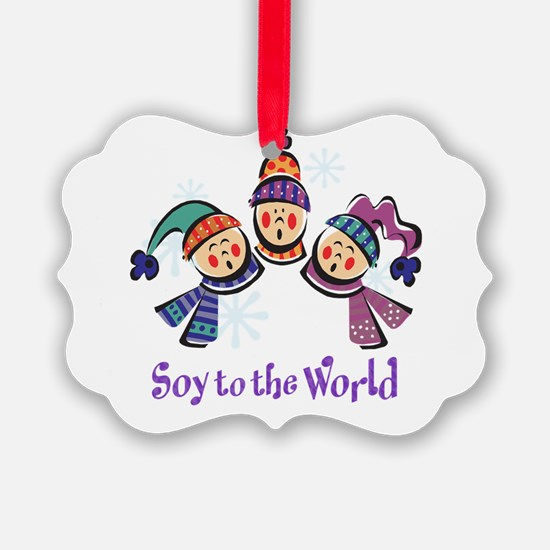 Soy to World Ornament