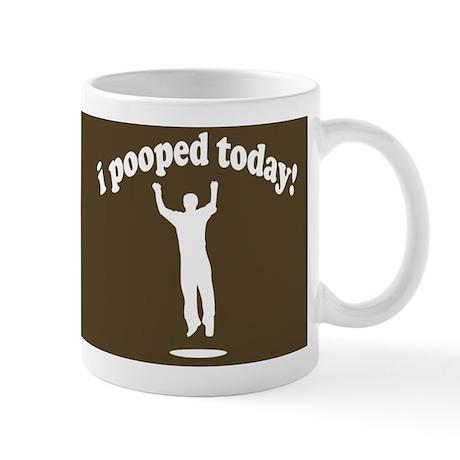 Funny! I Pooped Today Mug Mug
