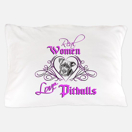 Real Women Love Pitbulls Pillow Case