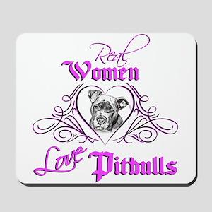 Real Women Love Pitbulls Mousepad
