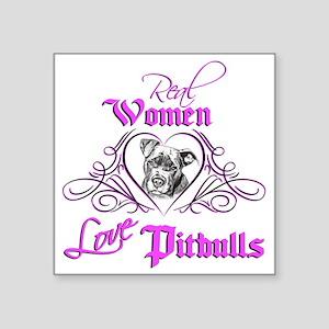 "Real Women Love Pitbulls Square Sticker 3"" x"