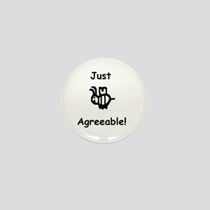 Just B Agreeable Mini Button