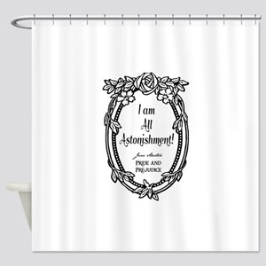 I Am All Astonishment Shower Curtain
