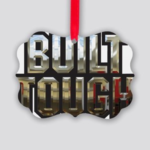 Buiid Tough Picture Ornament