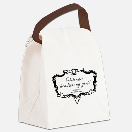 Obstinate Headstrong Quote Canvas Lunch Bag