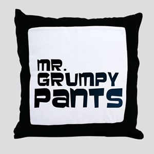 Mr Grumpy Pants Throw Pillow