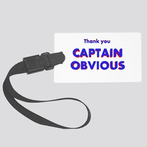 Thank you Captain Obvious Large Luggage Tag