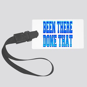 Been There, Done That Large Luggage Tag