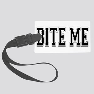 Bite Me Large Luggage Tag