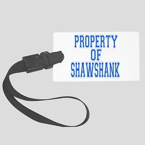 Property of Shawshank Large Luggage Tag