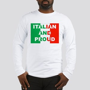 Italian And Proud Long Sleeve T-Shirt