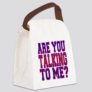 Are You Talking To Me Canvas Lunch Bag