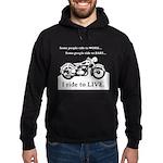 I Ride To Live Hoodie (dark)