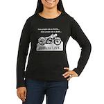 I Ride To Live Women's Long Sleeve Dark T-Shirt