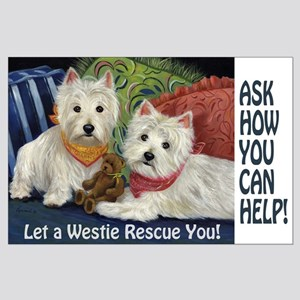 WESTIE LET A WESTIE RESCUE YOU! Large Poster