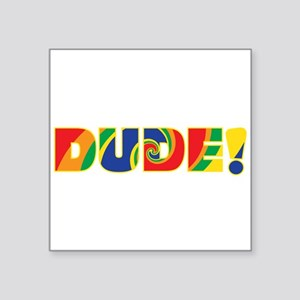 "Groovy Dude Square Sticker 3"" x 3"""