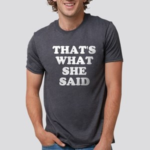 2-2000x2000thatswhatshesaid Mens Tri-blend T-Shirt