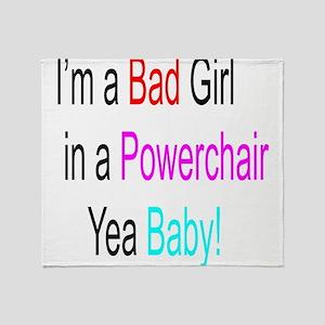 Im a Bad Girl #1 Throw Blanket